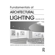 Fundamentals of Architectural Lighting (Paperback)