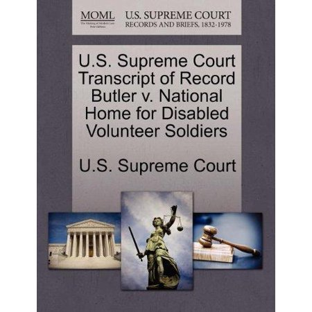 U S  Supreme Court Transcript Of Record Butler V  National Home For Disabled Volunteer Soldiers