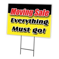 """MOVING SALE EVERYTHING MUST GO 12""""x16"""" Yard Sign & Stake outdoor plastic coroplast window"""