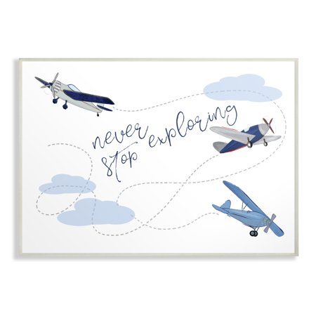 The Kids Room by Stupell Never Stop Exploring Airplanes Oversized Wall Plaque Art, 13 x 0.5 x 19