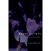 Scott and Laurie Oki Series in Asian American Studies (Paperback): Paper Bullets : A Fictional Autobiography (Paperback)