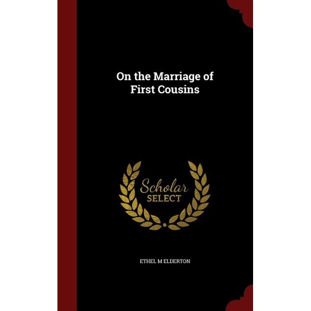 On The Marriage Of First Cousins