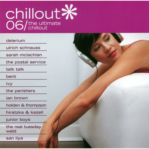 Chillout 06: The Ultimate Chillout