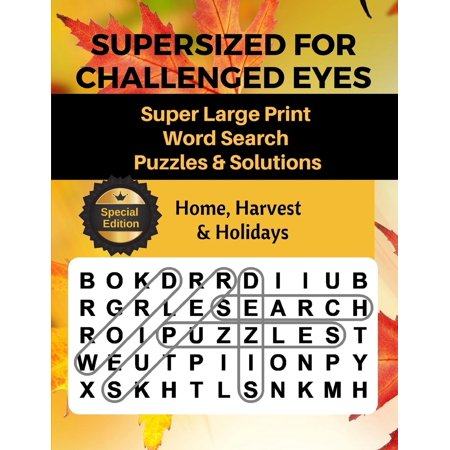 Supersized for Challenged Eyes: Supersized for Challenged Eyes: Large Print Word Search Puzzles for the Visually Impaired (Paperback)(Large Print) (Books For The Visually Impaired)