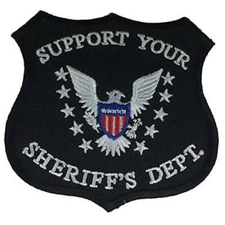 Sheriffs Department Patch - SUPPORT YOUR SHERIFF'S DEPARTMENT SHIELD PATCH COP POLICE THIN BLUE LINE PROTECT