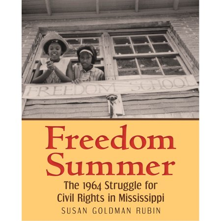 Freedom Summer : The 1964 Struggle for Civil Rights in