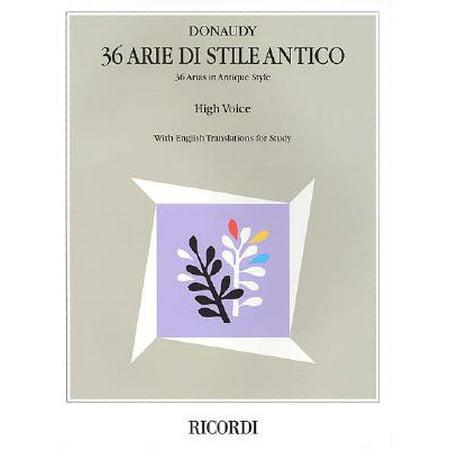 Stefano Donaudy: 36 Arie Di Stile Antico : High Voice (Sonnenbrillen Stile 2017)