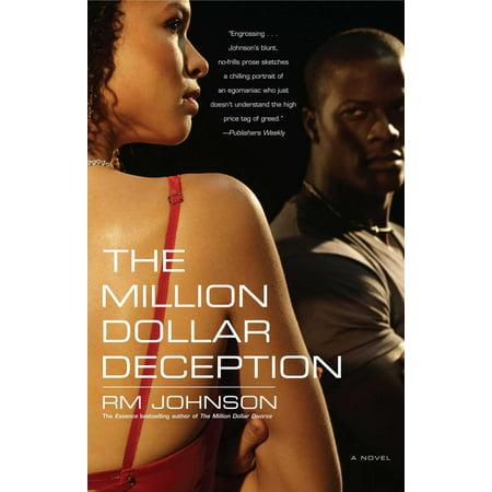 The Million Dollar Deception : A Novel (Cast Of Million Dollar Listing New York 2013)