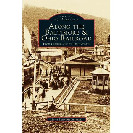 Ohio Railroad Stock - Along the Baltimore & Ohio Railroad : From Cumberland to Uniontown