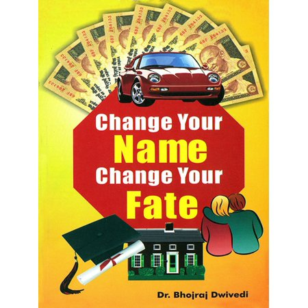 Change Your Name Change Your Fate - eBook