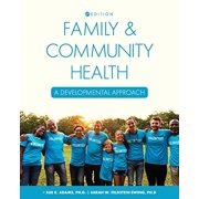 Family and Community Health: A Developmental Approach