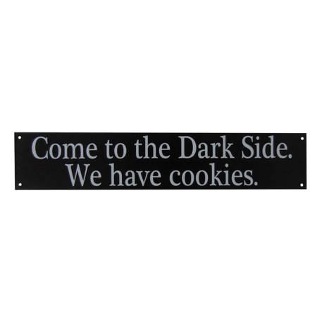 Side Wall (Come to the Dark Side WE HAVE COOKIES Funny Tin Metal Geek Humor Wall Sign Quote )