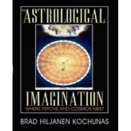 The Astrological Imagination  Where Psyche And Cosmos Meet