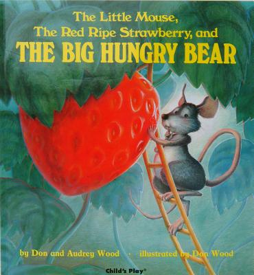 Little Mouse The Red Ripe Strawberry and (Board Book)