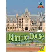 Biltmore House : America's Largest Private Residence