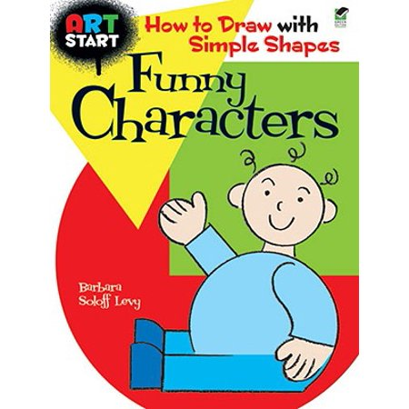 Art Start Funny Characters : How to Draw with Simple (The Shape Of Things Evelyn Character Analysis)