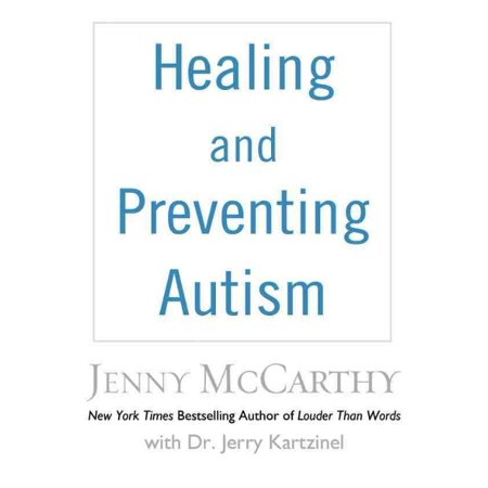 Healing And Preventing Autism  A Complete Guide