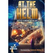 At the Helm: Volume 1: A Sci-Fi Bridge Anthology - eBook