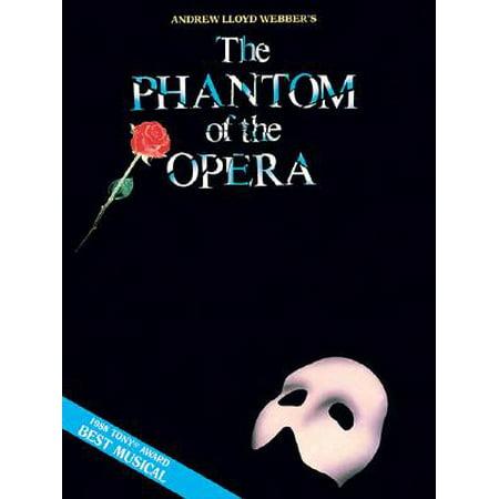 Phantom of the Opera - Souvenir Edition : Piano/Vocal Selections (Melody in the Piano (Phantom Of The Opera Organ Sheet Music)