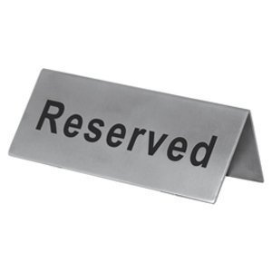 Reserved Table (1 X Reserved Table Sign - Stainless Steel, Size: 2
