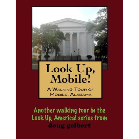 A Walking Tour of Mobile, Alabama - eBook