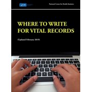 Where to Write for Vital Records (Updated February 2019)