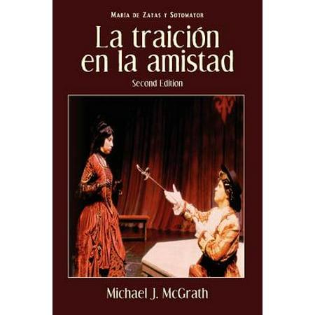 Cervantes & Co. Spanish Classics: La Traicion En La Amistad, 2nd Edition