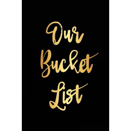 Our Bucket List : A Goals Journal for Couples (V23)