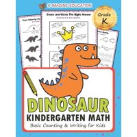 Daily Math Practice Workbook: Dinosaur Kindergarten Math Grade K: Basic Counting and Writing for Kids (Paperback)