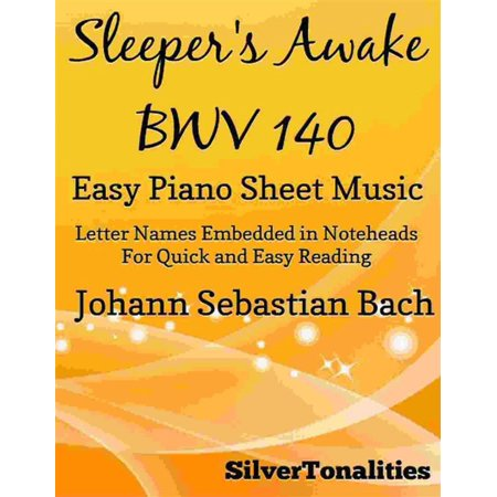 Sleepers Awake Easy Piano Sheet Music - eBook