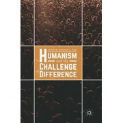 Humanism and the Challenge of Difference (Hardcover)