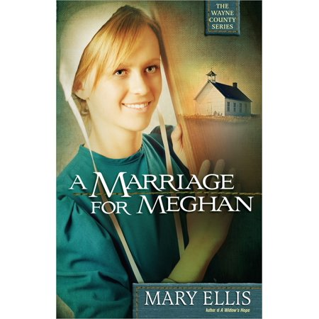 Wayne County: A Marriage for Meghan (Paperback) (Halloween Wayne County)