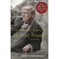 The Beautiful Poetry of Donald Trump (Hardcover)