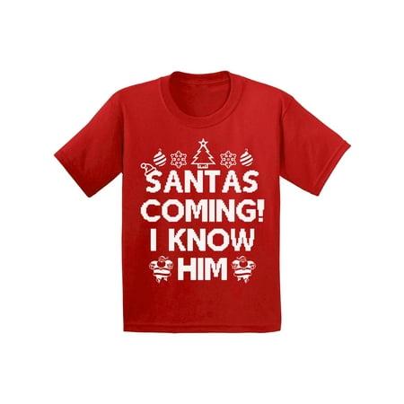 awkward styles santas coming i know him christmas shirts for kids holiday t shirt girls christmas boy christmas youth christmas tee santa i know him t shirt - Girls Christmas Shirts