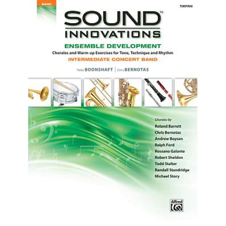Sound Innovations for Concert Band -- Ensemble Development for Intermediate Concert Band : (Intermediate Timpani)