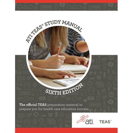 Ati Teas Review Manual : Sixth Edition Revised (Fundamentals Of Eu Regulatory Affairs Sixth Edition)