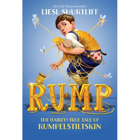 Rump: The (Fairly) True Tale of Rumpelstiltskin (The Fairly Oddparents Halloween)