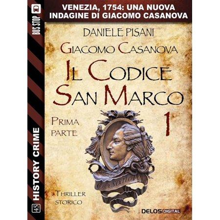 Giacomo Casanova - Il codice San Marco I - eBook - San Marcos Party City