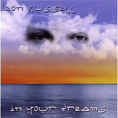 Leon Russell - In Your Dreams [CD]