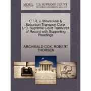 C.I.R. V. Milwaukee & Suburban Transport Corp. U.S. Supreme Court Transcript of Record with Supporting Pleadings