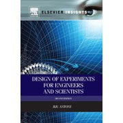 Design of Experiments for Engineers and Scientists (Paperback)