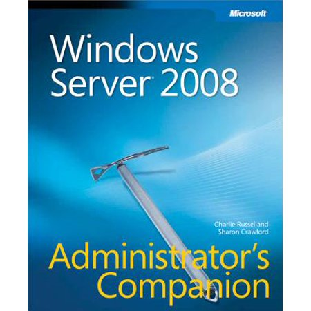 Windows Server 2008 Administrator's Companion -