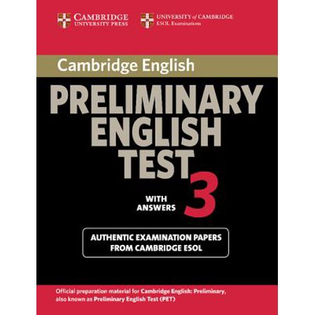 Cambridge Preliminary English Test 3 with Answers : Examination Papers from University of Cambridge ESOL Examinations: English for Speakers of Other