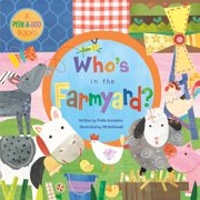 Whos in the Farmyard (Board Book)