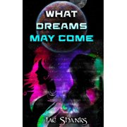 What Dreams May Come - eBook
