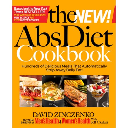 The New Abs Diet Cookbook : Hundreds of Delicious Meals That Automatically Strip Away Belly