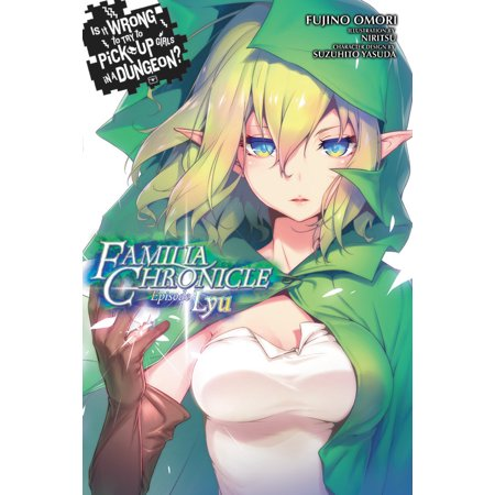 Is It Wrong to Try to Pick Up Girls in a Dungeon? Familia Chronicle: Episode