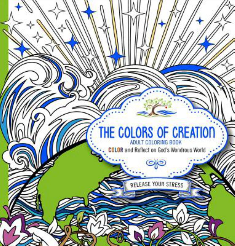 COLORS OF CREATION - ADULT COLORING BOOK, THE