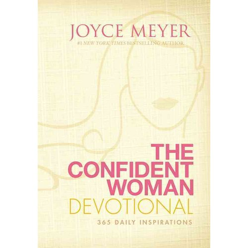 The Confident Woman Devotional: 365 Daily Devotions