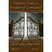 Authority, Unity, and Freedom of Conscience